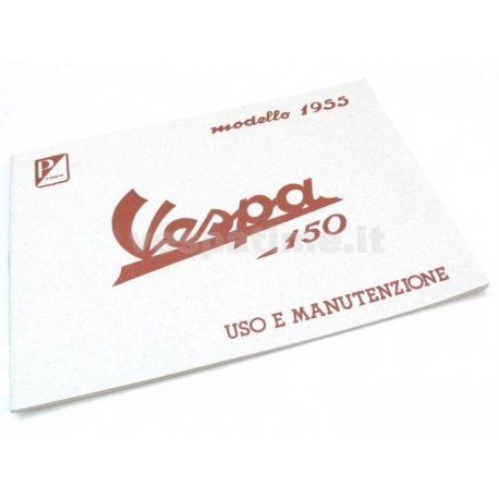 Use and maintenance manual vespa 150 model year 1955