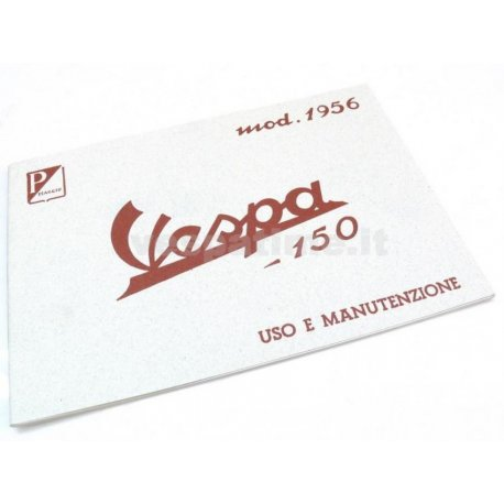 Use and maintenance manual vespa 150 model year 1956