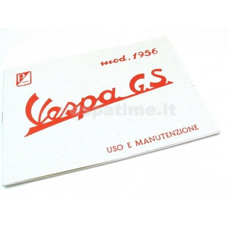 Use and maintenance manual vespa 150 gs model year 1956