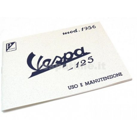 Use and maintenance manual vespa 125 model year 1956