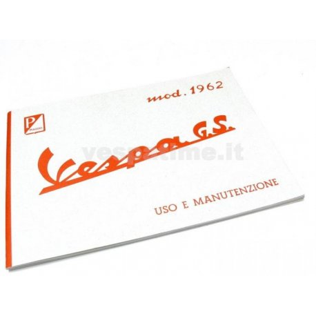 Use and maintenance manual vespa gs 160 1st series