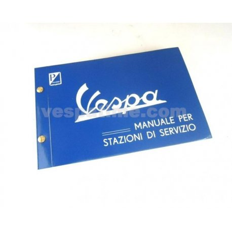 Service station manual for vespa from 1955 until 1966